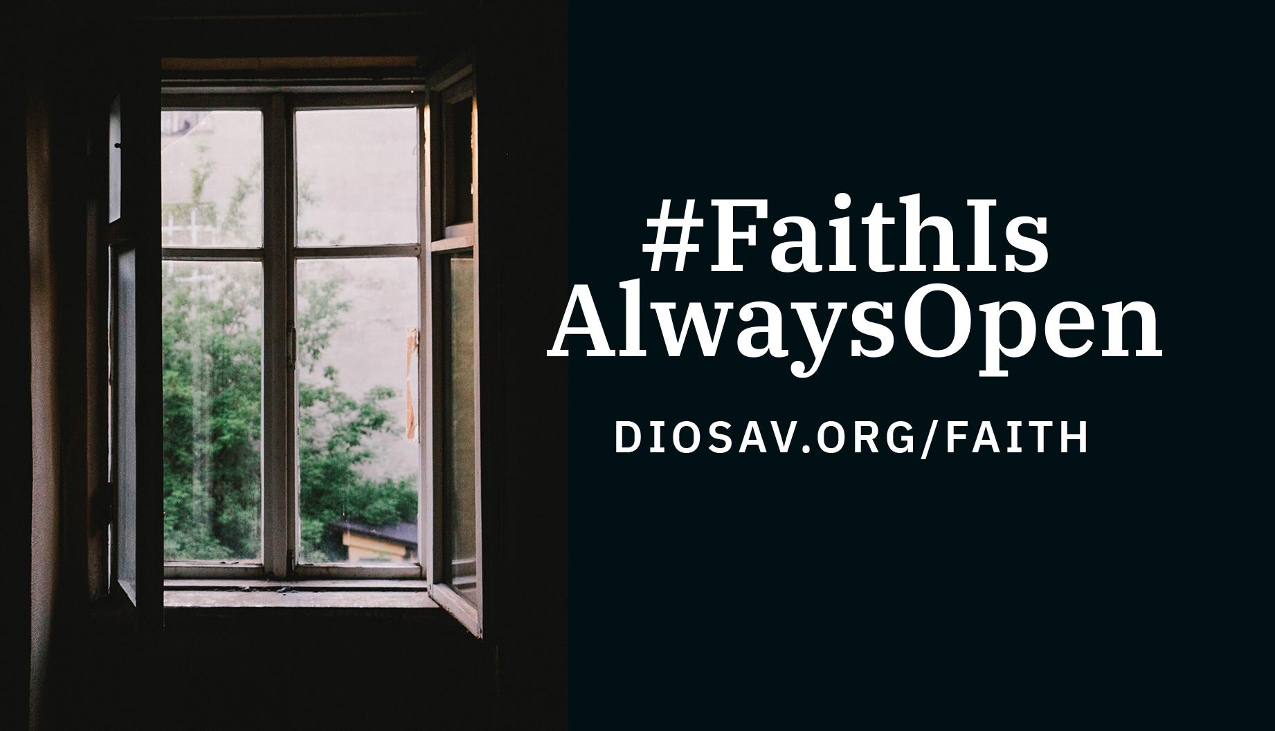 #FaithIsAlwaysOpen